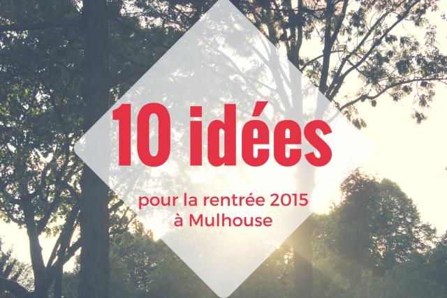 10 idees rentree 2015