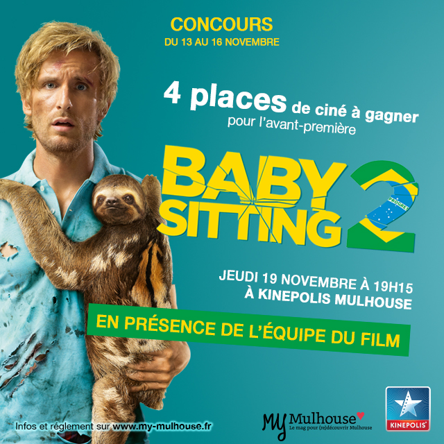 4 places à gagner pour Babysitting 2 jeudi 19 novembre à 19h15 à Kinépolis Mulhouse