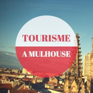 Tourisme a Mulhouse