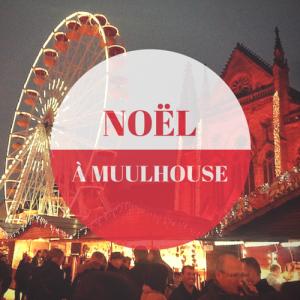 noel a mulhouse