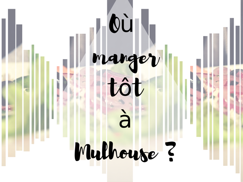 ou manger tot a mulhouse